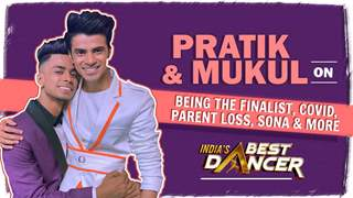 Mukul & Pratik From India's Best Dancer On Equation With Geeta Maa, Covid, Parent Loss & More
