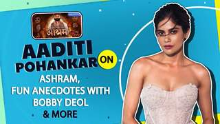 Aaditi Pohankar on Ashram, Fun Anecdotes With Bobby Deol & More