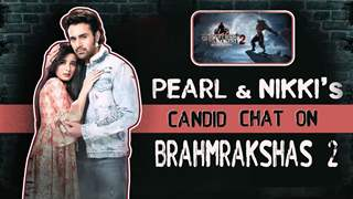Pearl V Puri & Nikki Sharma's Candid Chat About Zee tv's Brahmrakshas 2