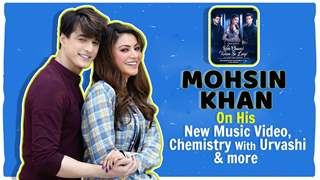 Mohsin Khan On Woh Chand Kaha Se Laogi, Chemistry With Urvashi & More