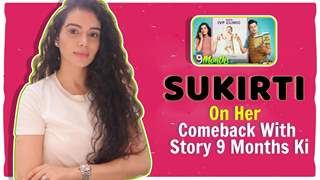 Sukirti Khandpal On Her Comeback With Story 9 Months Ki | Sony Tv