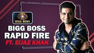 Eijaz Khan Takes Up Bigg Boss Rapid Fire | Fun Secrets Revealed