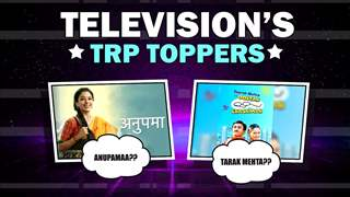 Television's TRP Toppers Of The Week | Tarak Mehta, Anupamaa & More