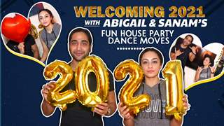 Sanam Johar & Abigail Pande Welcome 2021 With Their Fun Moves | India Forums