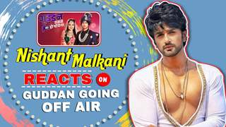 Nishant Malkani Reacts On Guddan Going Off Air | Memories With Kanika & More
