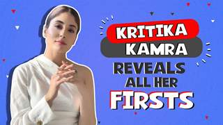 Kritika Kamra Reveals All Her Firsts | First Audition, Club Experience & More