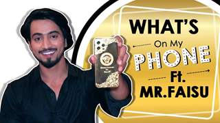 What's On My Phone Ft. Mr. Faisu | Phone Secrets Revealed | India Forums