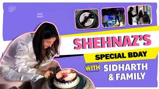 Shehnaz Gill's Special Bday With Sidharth Shukla | INSIDE Videos