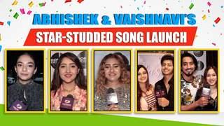 Abhishek-Vaishnavi's Song Launch   Siddharth, Jannat, Faisu, Anushka, Ashnoor, Aashika & More