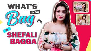 What's in My Bag Ft. Shefali Bagga | Music Video | India Forums