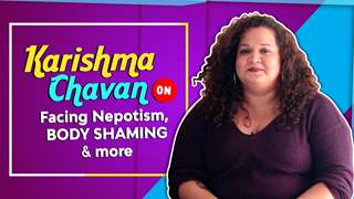 Karishma Chavan Pours Her Heart Out | Facing Nepotism, Body Shaming & More