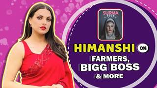 Himanshi Khurana On Bigg Boss, Farmers, New Release & More
