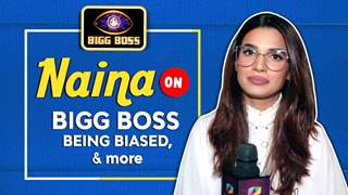 Naina Singh On Bigg Boss Being Biased, Journey & More