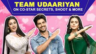Team Udaariyan On Co-Star Secrets, Shoot & More