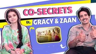 Co-Star Secrets Ft. Zaan Khan & Gracy Goswami | Kyun Utthe Dil Chhod Aaya
