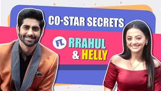 Co-star Secrets Ft. Helly Shah And Rrahul Sudhir | Fun Secrets Revealed