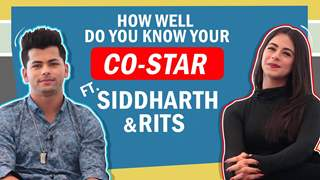 How Well Do You Know Each Other Ft. Rits Badiani & Siddharth Nigam