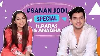 Anupamaa's #Sanan Jodi Special ft. Paras Kalnawat & Anagha Bhosale