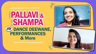 Pallavi & Shampa On Dance Deewane, Performances & More | Colors tv