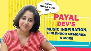 Payal Dev On World Music Day, Baarish Ban Jaana, Inspiration & More