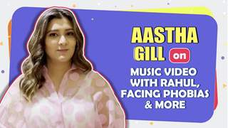 Aastha Gill On Paani Paani, Khatron Ke Khiladi 11, Friendships & More