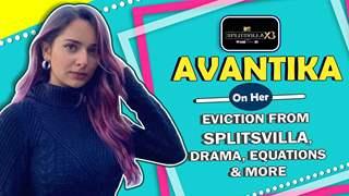 Avantika Sharma On Her Eviction From Splitsvilla X3 | Equation with Gary & More