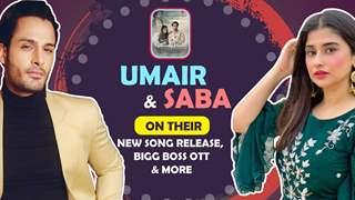 Umair & Saba On Their New Music Video, Bigg Boss OTT & More