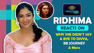 Ridhima Pandit Reacts On Why She Didn't Say Bye To Divya, Her Eviction & More