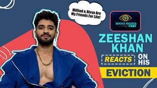Zeeshan Khan Reacts On His Eviction   Friendship With Millind & Divya   Exclusive Interview