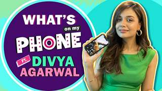 What's On My Phone Ft. Divya Agarwal | Phone Secrets Revealed | India Forums