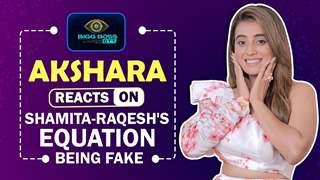 Akshara Singh Reacts On Shamita-Raqesh's Equation Being Fake, Pratik Hurting Her & More