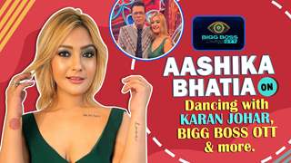 Aashika Bhatia On Bigg Boss OTT, Dancing With Karan Johar & More
