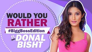 Would You Rather Bigg Boss Edition Ft. Donal Bisht | Fun Secrets Revealed | India Forums