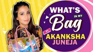 What's In My Bag Ft. Akanksha Juneja | Bag Secrets Revealed | India Forums