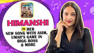 Himanshi Khurana Talks About Her New Song With Asim, Umar's Game In Bigg Boss & More