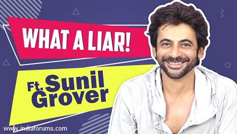 Sunil Grover Plays What A Liar! With India Forums | Names Himself As Katrina