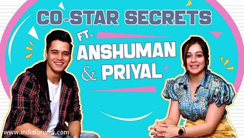 Anshuman Malhotra And Priyal Gor Reveal Each Others Co-Star Secrets | Exclusive