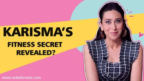 Karisma Kapoor Shares Her Fitness Secret & Gives Tips